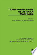 Transformations of African Marriage