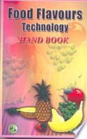 Food Flavours Technology Handbook Book