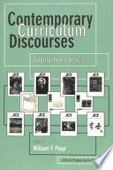 Contemporary Curriculum Discourses