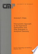 Chemometric Approach to the Experiment Optimization and Data Evaluation in Analytical Chemistry