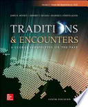 Traditions & Encounters Volume 1 From the Beginning to 1500