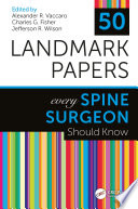 50 Landmark Papers Every Spine Surgeon Should Know