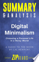 Summary   Analysis of Digital Minimalism