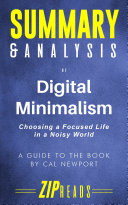 Summary & Analysis of Digital Minimalism