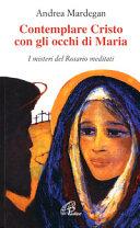 Contemplare Cristo con gli occhi di Maria