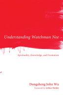 Understanding Watchman Nee