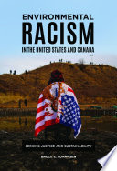 Environmental Racism in the United States and Canada  Seeking Justice and Sustainability