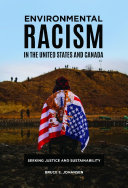 Environmental Racism in the United States and Canada: Seeking Justice and Sustainability [Pdf/ePub] eBook
