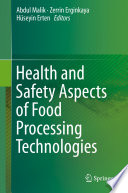 Health And Safety Aspects Of Food Processing Technologies Book PDF