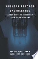 Nuclear Reactor Engineering Book PDF