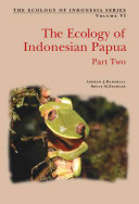 Ecology of Indonesian Papua Part Two