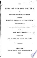 The Book of Common Prayer  and Administration of the Sacraments  and Other Rites and Ceremonies of the Church