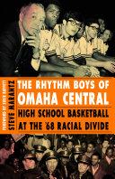 The Rhythm Boys of Omaha Central