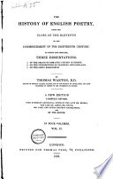 The History of English Poetry, from the Close of the 11th to the Commencement of the 18th Century