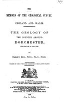 The Geology of the Country Around Dorchester