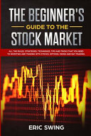 The Beginner s Guide to the Stock Market Book