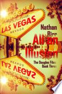 All an Illusion   The Douglas Files  Book Three