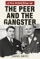The Peer and the GangsterThe Peer and the Gangster Book