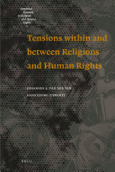 Tensions Within and Between Religions and Human Rights