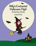 Milly's Enchanted Halloween Flight Coloring Book