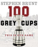 Pdf 100 Grey Cups Telecharger
