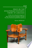 Essays on the Evolutionary Synthetic Theory of Language