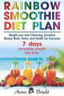 Rainbow Smoothie Diet Plan