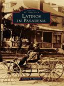Latinos in Pasadena