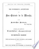 The Wonderful Adventures of Don Quixote de la Mancha  and Sancho Panza  His Esquire