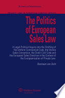 The Politics Of European Sales Law