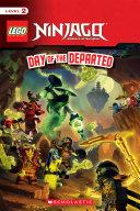 Day of the Departed (LEGO Ninjago: Reader) [Pdf/ePub] eBook