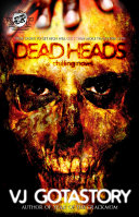 Dead Heads (The Cartel Publications Presents)