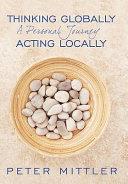 Thinking Globallly Acting Locally