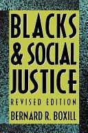 Blacks and Social Justice