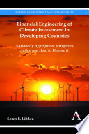 Financial Engineering of Climate Investment in Developing Countries Book