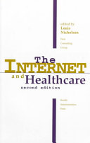 The Internet and Healthcare