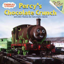 Percy S Chocolate Crunch And Other Thomas The Tank Engine Stories PDF