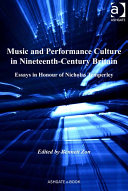Music and Performance Culture in Nineteenth Century Britain