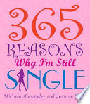 365 Reasons Why I'm Still Single
