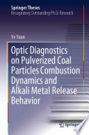 Optic Diagnostics on Pulverized Coal Particles Combustion Dynamics and Alkali Metal Release Behavior