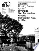 Current Housing Reports American Housing Survey For The Riverside San Bernadino Ontario Metropolitan Area 1994