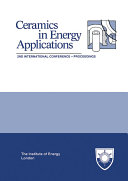 The Institute of Energy's Second International Conference on CERAMICS IN ENERGY APPLICATIONS Pdf/ePub eBook