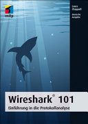 Wireshark® 101: