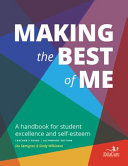 Making The Best Of Me A Handbook For Student Excellence And Self Esteem Book PDF