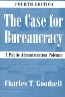 The case for bureaucracy