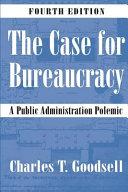 The Case For Bureaucracy