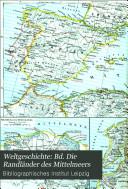 Weltgeschichte: Die Randländer des Mittelmeers