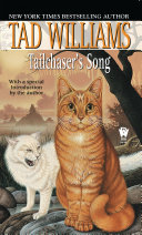 Tailchaser's Song by Tad Williams