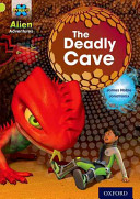 Project X  Alien Adventures  Lime  The Deadly Cave