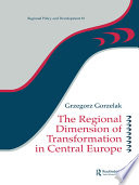 The Regional Dimension Of Transformation In Central Europe Book PDF